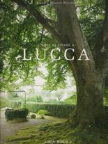 L'Arte di Vivere a Lucca - Laura Mansi Salom